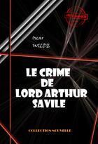 Couverture du livre « Le crime de Lord Arthur Savile » de Oscar Wilde aux éditions Ink Book