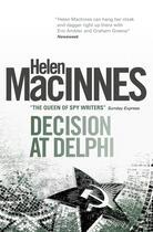 Couverture du livre « Decision at Delphi » de Macinnes Helen aux éditions Titan Digital