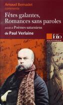 Couverture du livre « Fêtes galantes, romances sans paroles » de Arnaud Bernadet aux éditions Gallimard