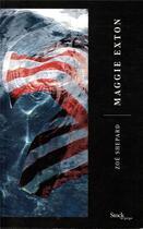 Couverture du livre « Maggie exton » de Zoe Shepard aux éditions Stock