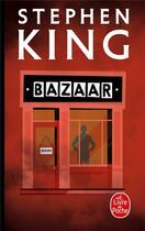Couverture du livre « Bazaar » de Stephen King aux éditions Lgf
