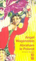 Couverture du livre « Abraham le poivrot » de Angel Wagenstein aux éditions 10/18