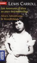 Couverture du livre « Les aventures d'Alice au pays des merveilles ; Alice's adventures in Wonderland » de Lewis Carroll aux éditions Pocket