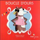 Couverture du livre « Boucle d'ours » de Stephane Servant et Laetitia Le Saux aux éditions Didier Jeunesse