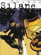 Couverture du livre « Thomas Silane T.1 ; flash mortel » de Collectif et Patrice Buendia et Philippe Chanoinat aux éditions Bamboo