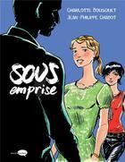 Couverture du livre « Sous emprise » de Charlotte Bousquet et Chabotn Jean-Philippe aux éditions Marabulles