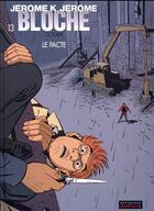 Couverture du livre « Jérôme K. Jérôme Bloche T.13 ; le pacte » de Alain Dodier aux éditions Dupuis