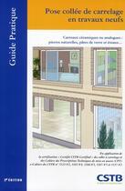 Couverture du livre « Pose collée de carrelage en travaux neufs » de Cstb aux éditions Cstb