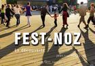 Couverture du livre « Fest-noz, la découverte » de Jean-Luc Kokel aux éditions Chemin D'images