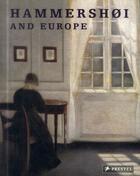 Couverture du livre « Hammershoi and europe (paperback) » de Monrad Kasper aux éditions Prestel