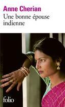 Couverture du livre « Une bonne épouse indienne » de Anne Cherian aux éditions Gallimard