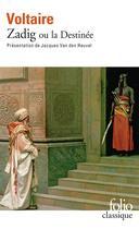 Couverture du livre « Zadig ou la destinée » de Voltaire aux éditions Gallimard