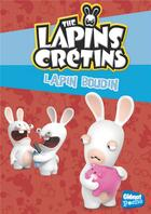 Couverture du livre « The Lapins Crétins T.19 ; lapin boudin » de Fabrice Ravier aux éditions Glenat Jeunesse