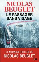 Couverture du livre « Le passager sans visage » de Nicolas Beuglet aux éditions Xo