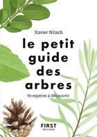 Couverture du livre « Le petit guide ; des arbres » de Collectif aux éditions First