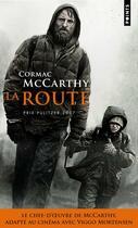 Couverture du livre « La route » de Cormac McCarthy aux éditions Points