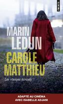 Couverture du livre « Les visages écrasés » de Marin Ledun aux éditions Points