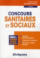 Couverture du livre « Concours sanitaires et sociaux (4e édition) » de Caroline Binet aux éditions Studyrama
