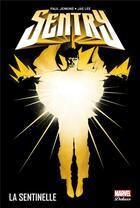 Couverture du livre « Sentry ; la sentinelle » de Jae Lee et Paul Jenkins aux éditions Panini