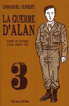 Couverture du livre « La guerre d'Alan t.3 » de Emmanuel Guibert aux éditions L'association