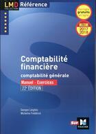 Couverture du livre « Comptabilité financière (édition 2017/2018) » de Micheline Friederich aux éditions Foucher