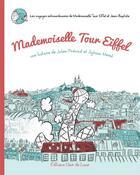 Couverture du livre « Mademoiselle Tour Eiffel » de Sylvain Merot et Julien Prevost aux éditions Clair De Lune