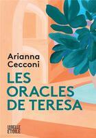 Couverture du livre « Les oracles de Teresa » de Arianna Cecconi aux éditions Marabooks