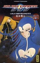 Couverture du livre « Galaxy express 999 t.21 » de Leiji Matsumoto aux éditions Kana