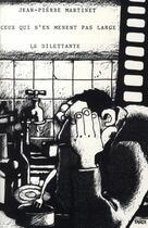 Couverture du livre « Ceux qui n'en mènent pas large » de Jean-Pierre Martinet aux éditions Le Dilettante