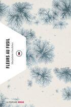 Couverture du livre « Fleurs au fusil » de Marjolaine Deschenes aux éditions La Peuplade