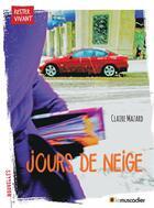 Couverture du livre « Jours de neige » de Claire Mazard aux éditions Le Muscadier
