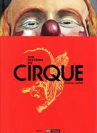 Couverture du livre « Une histoire du cirque » de Pascal Jacob aux éditions Seuil