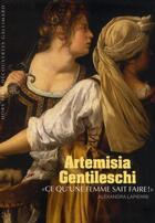 Couverture du livre « Artemisia Gentileschi » de Alexandra Lapierre aux éditions Gallimard