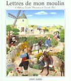 Couverture du livre « Les lettres de mon moulin » de Alphonse Daudet et Daniel Bour aux éditions Grasset Et Fasquelle