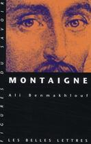 Couverture du livre « Montaigne » de Ali Benmakhlouf aux éditions Belles Lettres