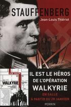 Couverture du livre « Stauffenberg » de Jean-Louis Thieriot aux éditions Perrin