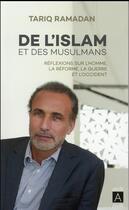 Couverture du livre « De l'islam et des musulmans ; réflexions sur l'homme, la réforme, la guerre et l'occident » de Tariq Ramadan aux éditions Archipoche