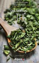 Couverture du livre « Les vertus du thé » de Isabelle Brette aux éditions Alpen