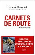 Couverture du livre « Carnets de route ; mémoires » de Pascal Sergent et Bernard Thevenet aux éditions Mareuil