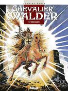 Couverture du livre « Chevalier Walder t.7 ; terre maudite » de Jeanine Rahir aux éditions Glenat