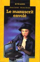 Couverture du livre « Le Manuscrit Envole » de Sonia Sarfati aux éditions Epigones