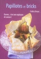 Couverture du livre « Papillotes et bricks » de Frederic Berque aux éditions First