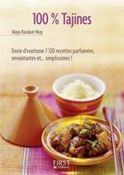 Couverture du livre « 100% tajines » de Maya Baraquat-Nuq aux éditions First