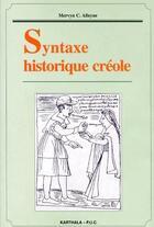 Couverture du livre « Syntaxe historique créole » de Wip aux éditions Karthala