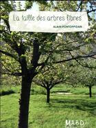 Couverture du livre « La taille des arbres libres » de Alain Pontoppidan aux éditions Bio Dynamique