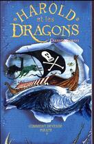 Couverture du livre « Harold et les dragons T.2 ; comment devenir un pirate » de Cressida Cowell aux éditions Hachette Romans