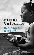 Couverture du livre « Des anges mineurs » de Antoine Volodine aux éditions Points