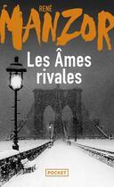 Couverture du livre « Les âmes rivales » de Rene Manzor aux éditions Pocket