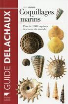 Couverture du livre « Coquillages marins ; plus de 1000 espèces des mers du monde » de Gert Lindner aux éditions Delachaux & Niestle