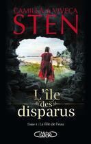 Couverture du livre « L'île des disparus t.1 » de Viveca Sten et Camilla Sten aux éditions Michel Lafon